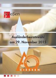 Broschüre Ausländerbeiratswahl 2015