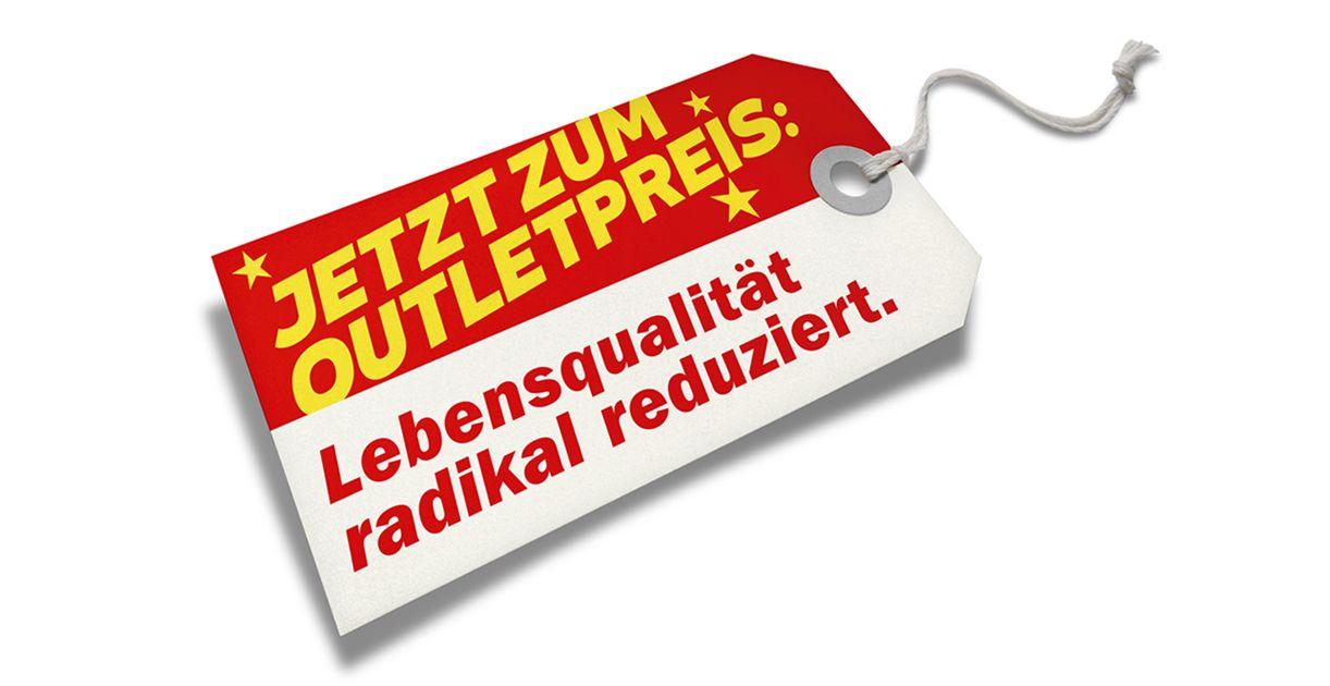 Etikett Outletpreis - Lebensqualität radikal reduziert